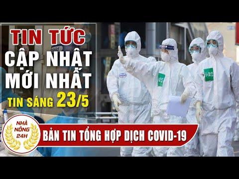 Virus corona ngày 25/5 | Tin covid-19 Việt Nam | Đại dịch Viêm Phổi Vũ Hán | Tình hình dịch corona