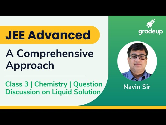 Live Class on Question Discussion in Liquid Solution | JEE Advanced 2019 | Class 3