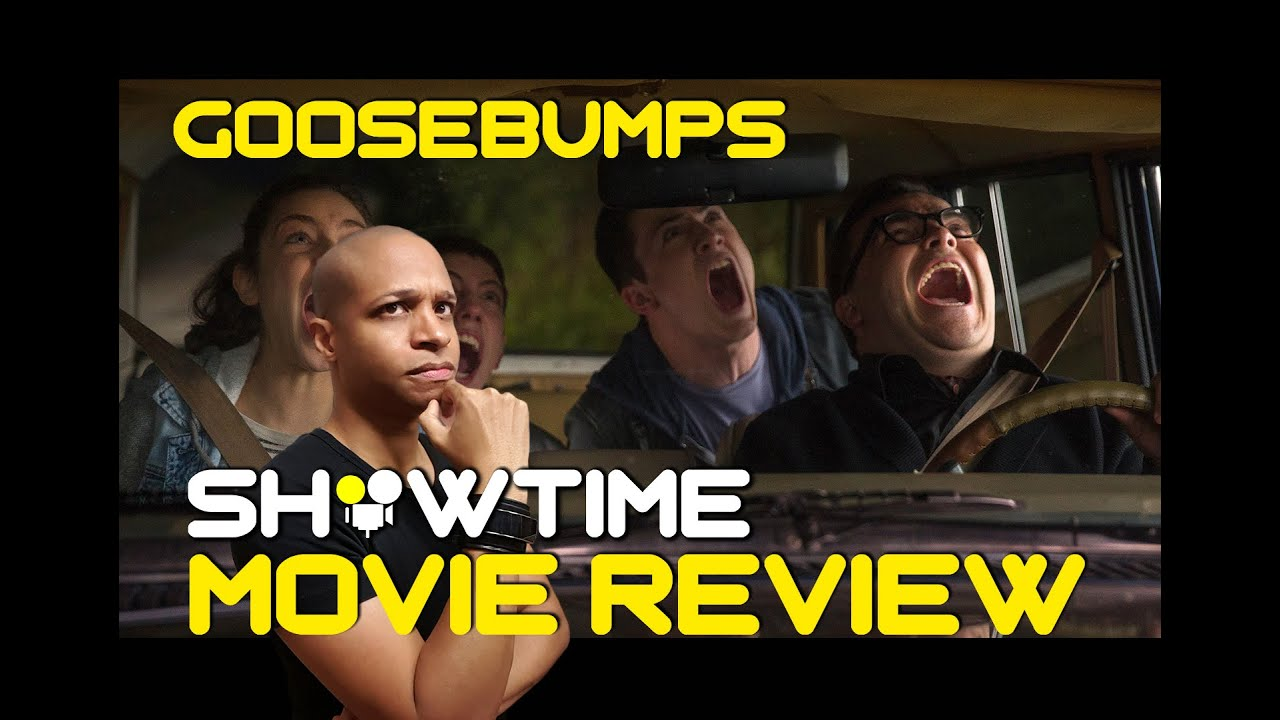 Showtime  Goosebumps  Movie Review Youtube