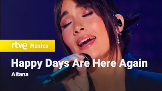 "Aitana - ""Happy Days Are Here Again"" (Los Goya 2021)"