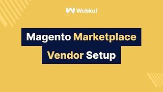 Magento Marketplace Seller / Vendor Setup