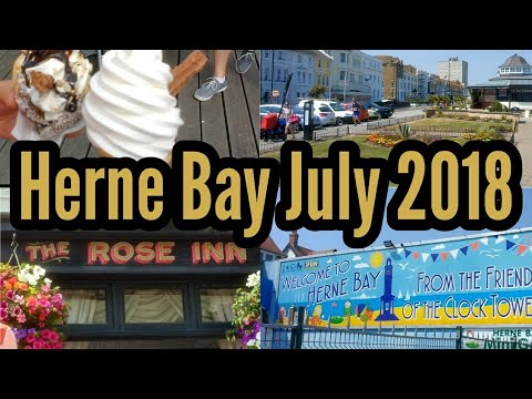 Herne Bay UK Vlog July 2018 | Beach | Fish And Chips | Ice Cream | Kent Coast