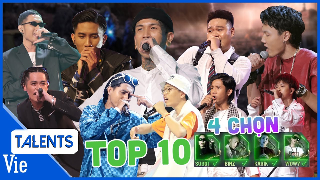 Nhìn lại TOP 10 BẢN RAP XUẤT SẮC giành 4 CHỌN từ Binz, Karik, Wowy, Suboi ở vòng chinh phục RAP VIỆT