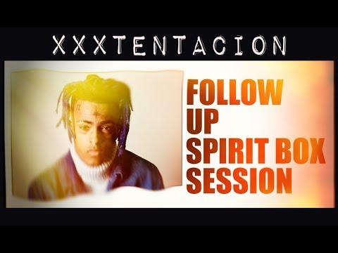 XXXTENTACION SPIRT BOX – FOLLOW UP…SAYS HE FOUND THE LIGHT!