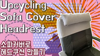 Upcycling Sofa Cover Headrest …