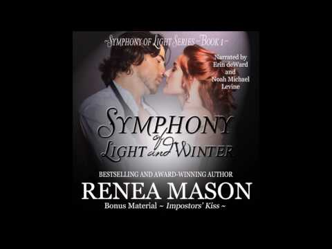 Symphony of Light and Winter (Chapter 1 Part 2) by Renea Mason - Erin deWard & Noah Michael Levine