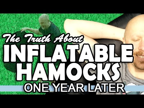 The Truth About Inflatable Hammocks - One Year Later