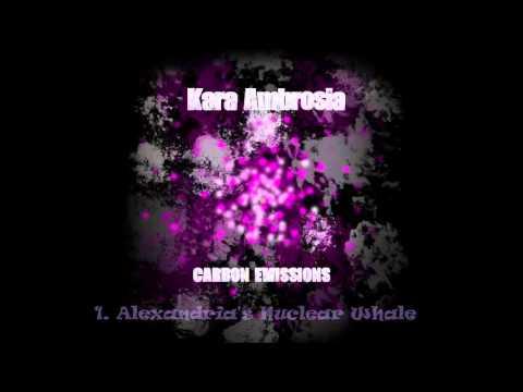 """Carbon Emissions"" - Kara Ambrosia (FULL EP 2015)"