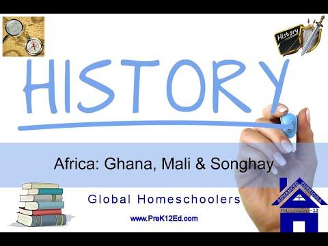 West African Kingdoms of Ghana, Mali & Songhay