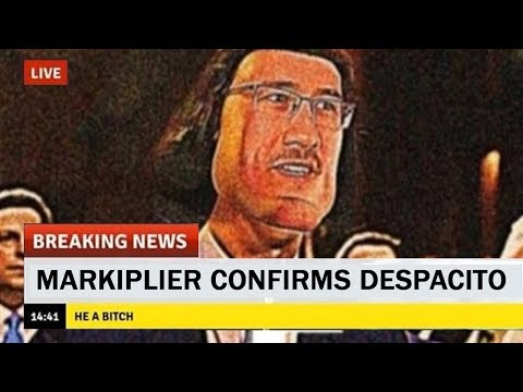 DESPACITO 2 CONFIRMED BY MARKIPLIER thumbnail