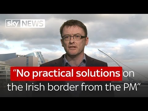 """""""No practical solutions on the Irish border from the PM"""""""