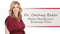 Home Health Care Business Plan (EVERYTHING TO GET YOU STARTED!)