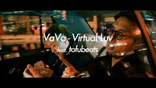 VaVa - Virtual Luv feat. tofubeats