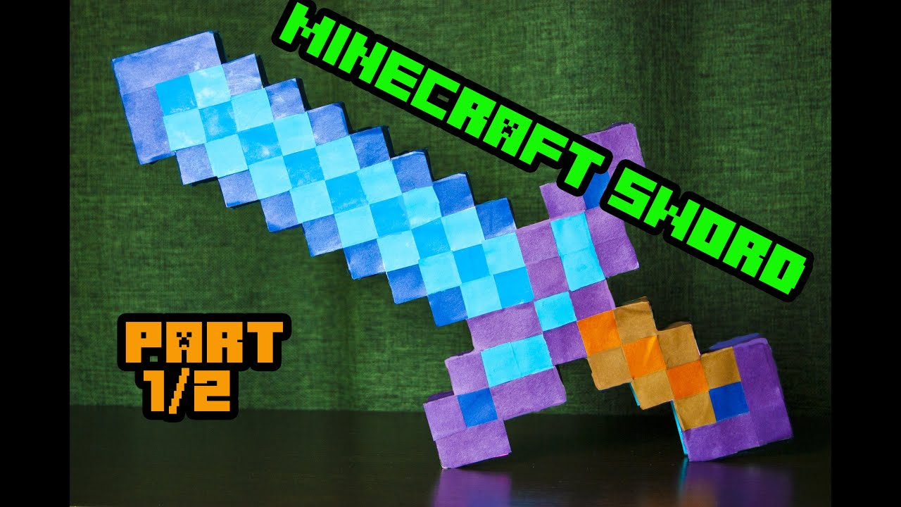 Origami Minecraft Sword Tutorial Lets Make It How To Paper 1 2 You