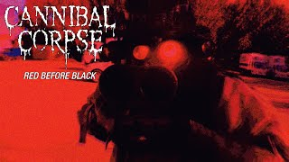"Cannibal Corpse ""Red Before Black"" (OFFICIAL VIDEO)"