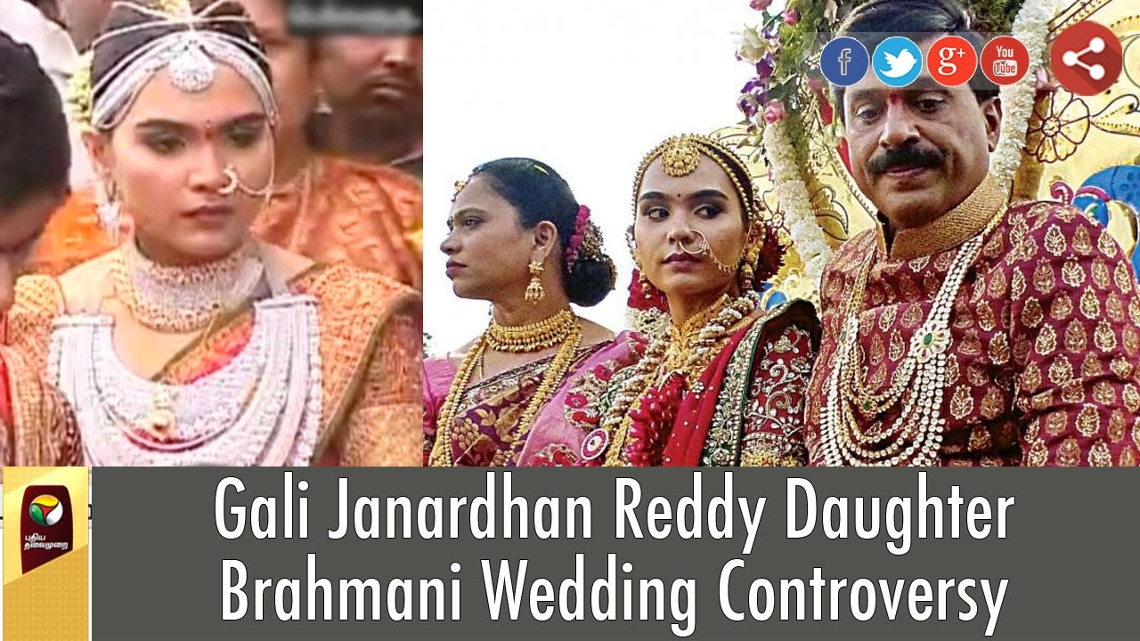 Gali Janardhan Reddy Daughter Brahmani Wedding Controversy