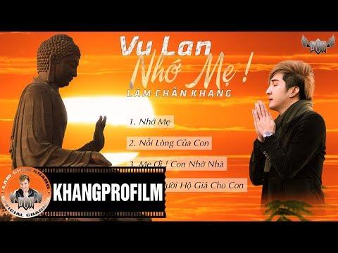 VU LAN NHỚ MẸ   Lâm Chấn Khang