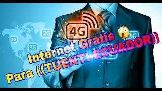 Como Tener Internet Gratis Ilimitado Para Tuenti Ecuador((2017-ENERO))