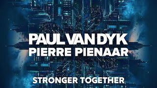 Paul van Dyk Pierre Pienaar Stronger Together