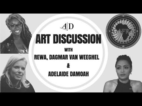 REWA and Dagmar Van Weeghel, Art Discussion: in Conversation with Adelaide Damoah