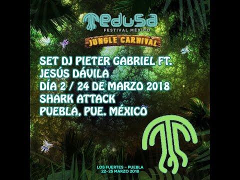 Festival Medusa 2018 || Set Dj Pieter Gabriel || Dia 2 || Radio Teens Puebla