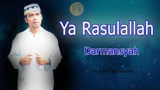 Darmansyah - Ya Rasulallah (Official Music Video) - cover Muskurane