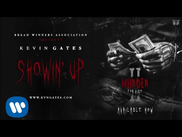 85af4c84bce9 Kevin Gates - Showin  Up  Official Audio  - YouTube