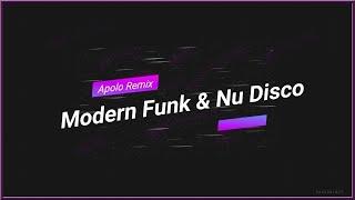 Gambar cover Modern Funk & Boogie Nu Disco Mix #02 (Apolo Remix)