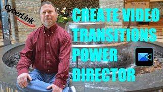 PowerDirector transition