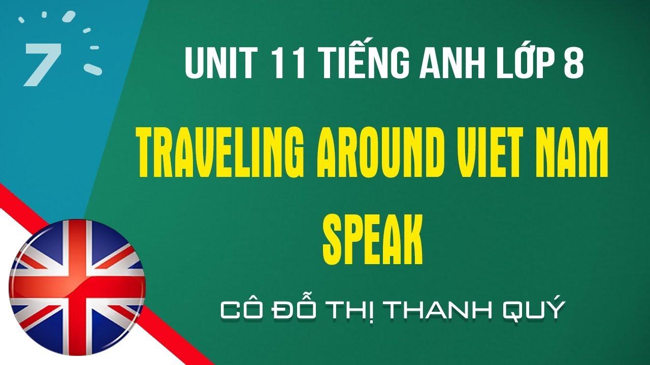Unit 11: Speak trang 100 SGK Tiếng Anh lớp 8|HỌC247