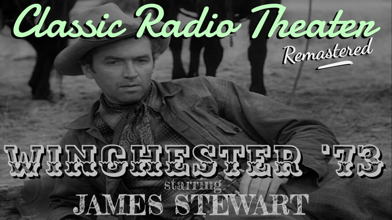 "Ver ""Winchester '73"" • JAMES STEWART • Classic Radio Theater • [remastered audio] en Español"