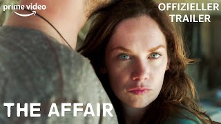 The Affair – Offizieller Trailer – Staffel 1 Deutsch | Amazon Prime