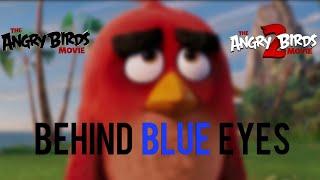 Angry Birds 1&2 - Behind Blue Eyes (Limp Bizkit) Music Video