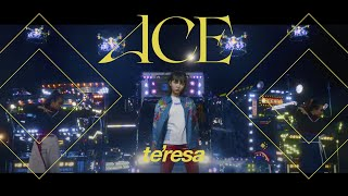 te'resa  #06  Ace(Official Music Video)