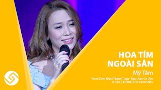 MỸ TÂM 2016 | Liveshow Thanh Tùng - Hoa Tím Ngoài Sân - Ngôi Sao Cô Đơn | Đông Đô Channel