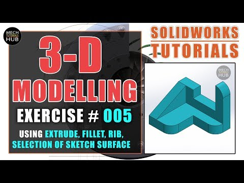 SOLIDWORKS EXERCISE #005   Using Selection of Sketch Surface, Fillet   SOLIDWORKS TUTORIALS thumbnail