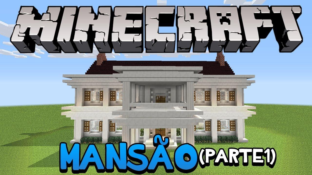 Minecraft Como construir uma Mansão (parte 1)  YouTube