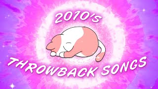 2010's throwback songs - Songs that bring you back to 2010s ♫ 2010's music nostalgia