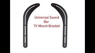 Universal Sound Bar TV Mount Bracket P#17-350-001