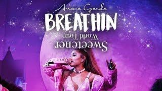 Ariana Grande - Breathin (Sweetener World Tour Live Studio Version) -MOONSICK