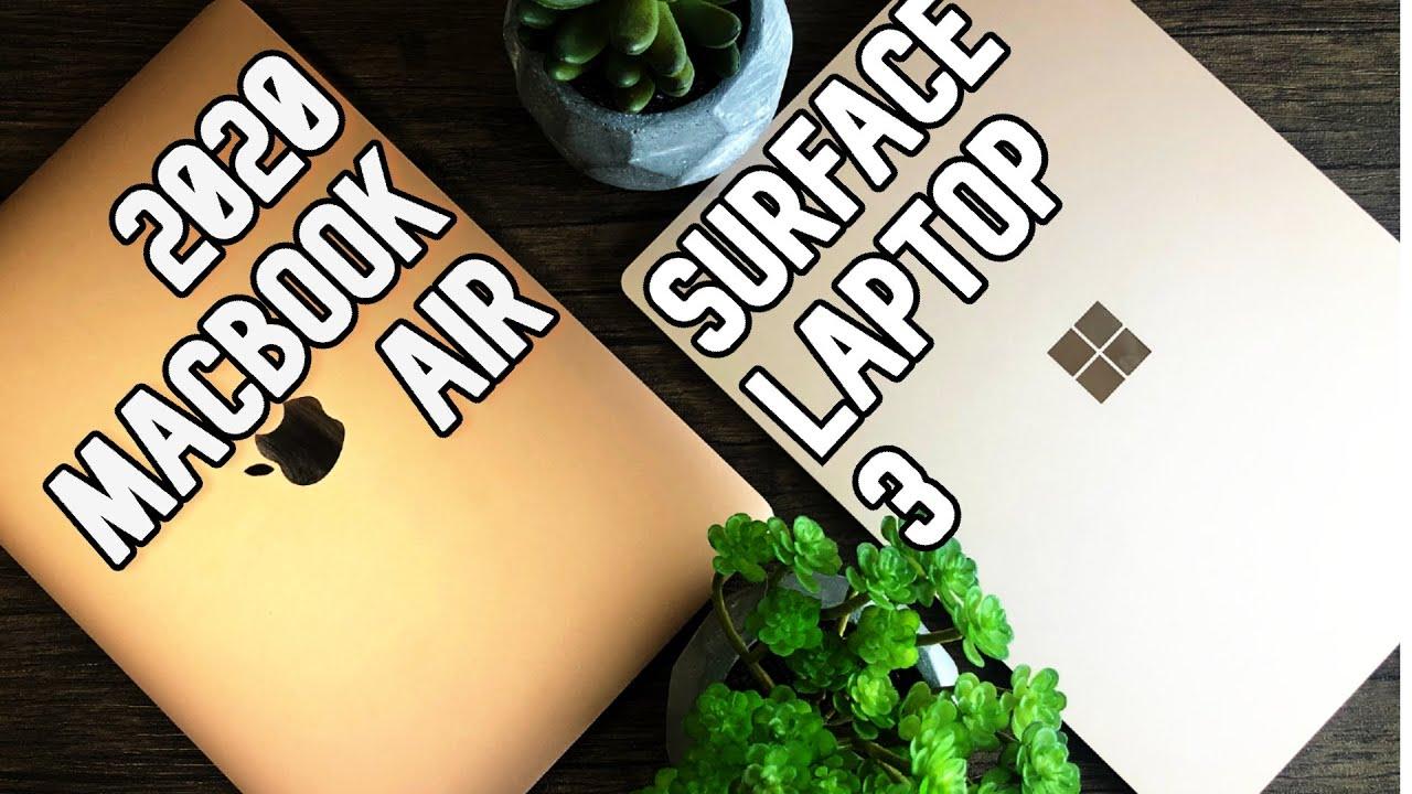 MacBook Air 2020 vs Surface Laptop 3 - Best Everyday ...