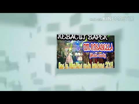 om rosabella - KEBACUT BAPER jihan audy live in blimbing gudo jombang