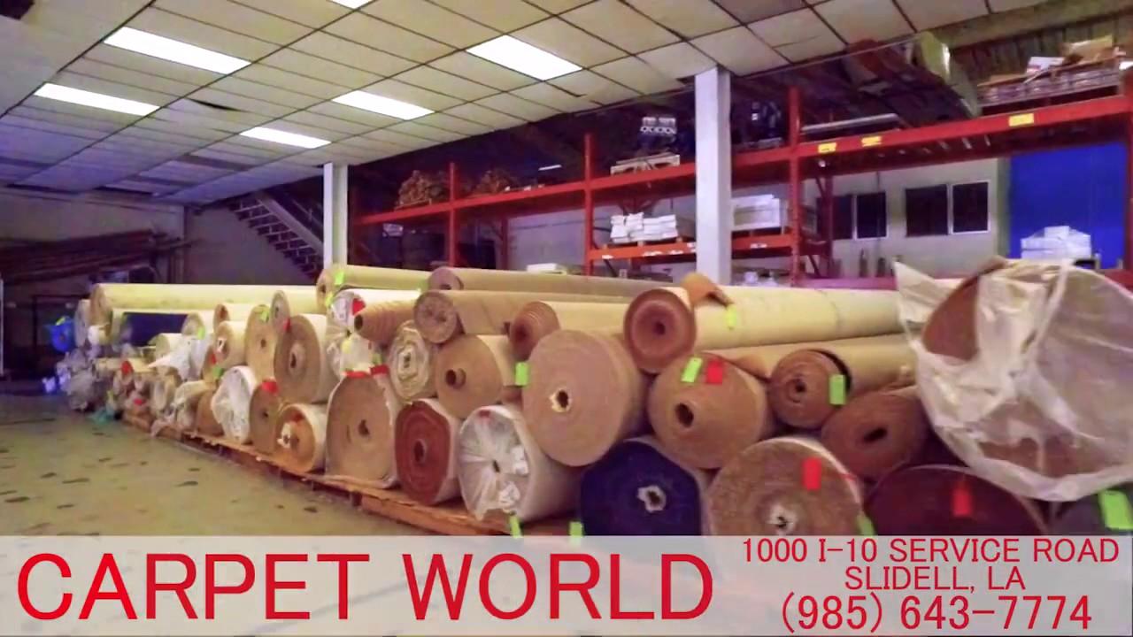 Carpet World Slidell April 2017