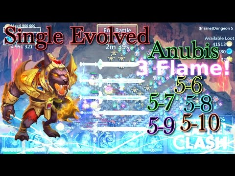 Castle Clash 3flame Insane Dungeon 5 (6-10)_with Single Evolved Anubis_No Mino