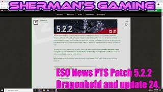 ESO News PTS Patch 5.2.2 Dragonhold and update 24.