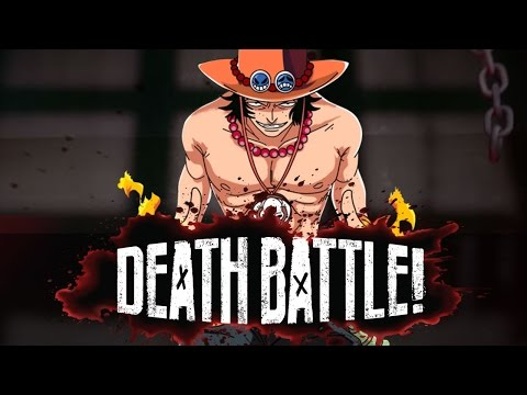 Portgas D. Ace Flares into DEATH BATTLE!