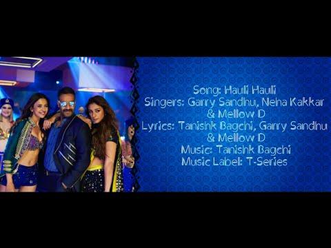 HAULI HAULI Full Song With Lyrics ▪ Neha Kakkar, Garry Sandhu & Mellow D ▪ De De Pyaar De ▪ TanishkB