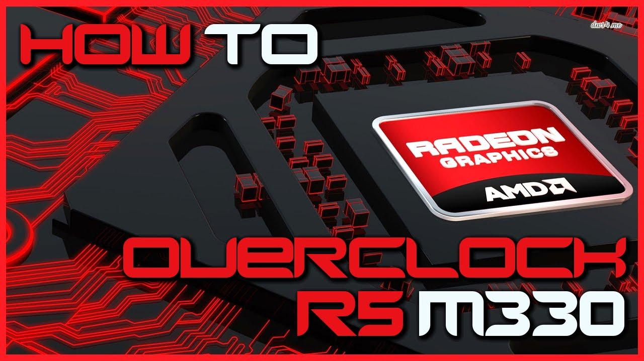 Svārki Sarunāties Termiskā Radeon R5 M330 Ipoor Org