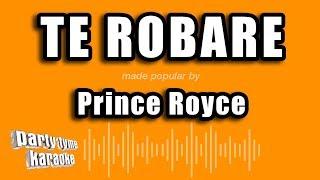 Prince Royce - Te Robare (Versión Karaoke)