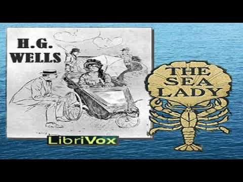 Sea Lady | H. G. Wells | Myths, Legends & Fairy Tales | Sound Book | English | 2/3